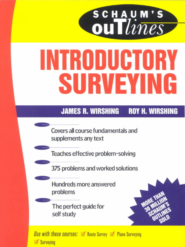 Schaums Outlines Introductory Surveying By Wirshing, James R./ Wirshing, Roy H.