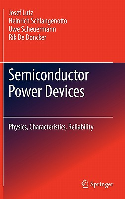 Semiconductor Power Devices By Lutz, Josef