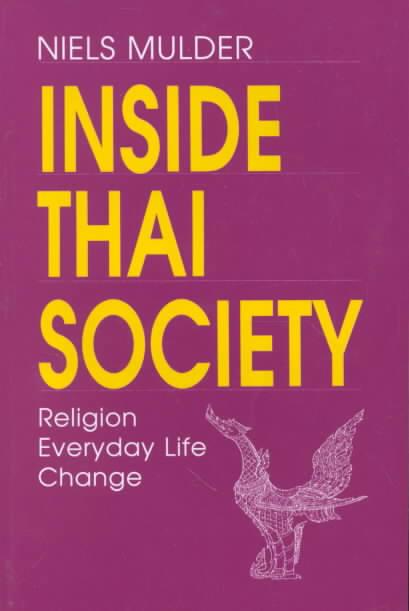 Inside Thai Society By Mulder, Niels